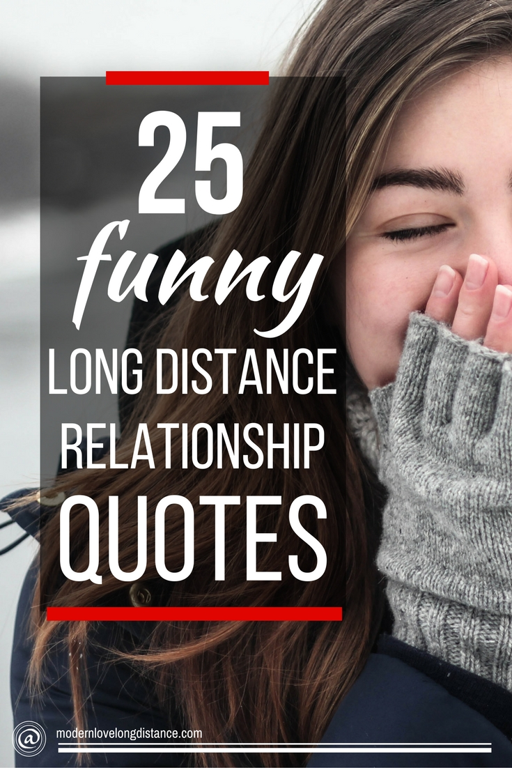 Quotes About Long Distance Friendship 25 Funny Long Distance Relationship Quotes